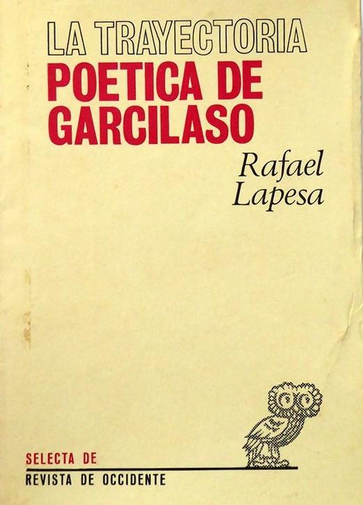 Cubierta del libro La trayectoria poética de Garcilaso, de Lapesa