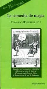 Cubierta de La comedia de magia, de F. Doménech (ed.)