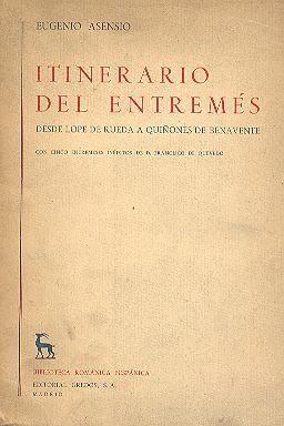 Itinerario del entremés, de Eugenio Asensio