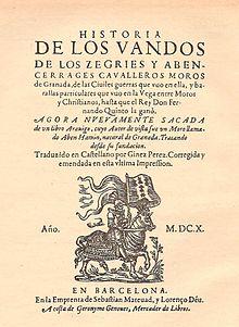 Historia de los bandos de los Zegríes y Abencerrajes (Barcelona, 1610)