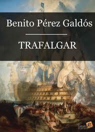 Trafalgar, de Pérez Galdos