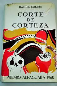 Corte de corteza (1969), de Daniel Sueiro