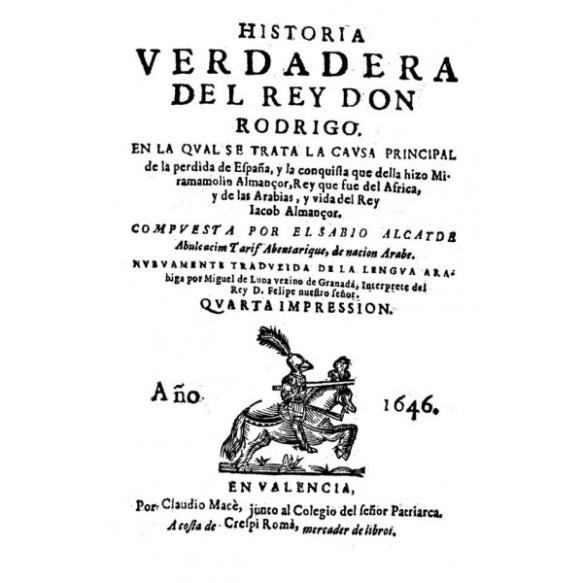 Historia verdadera del rey don Rodrigo, de Miguel de Luna