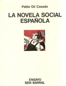 La novela social española, de Pablo Gil Casado