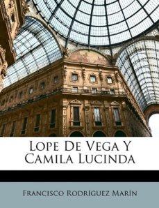 Lope de Vega y Camila Lucinda, de Rodríguez Marín