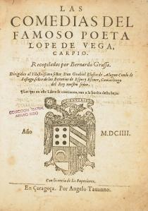Las comedias del famoso poeta Lope de Vega (Zaragoza, 1604)