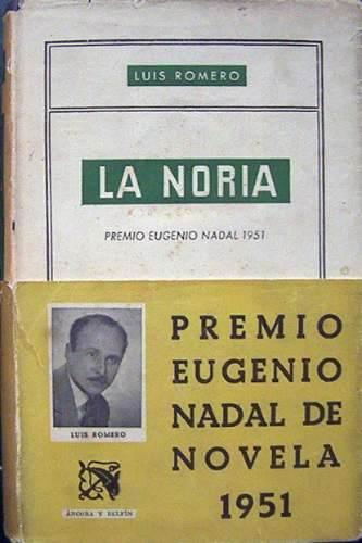 La noria, de Luis Romero