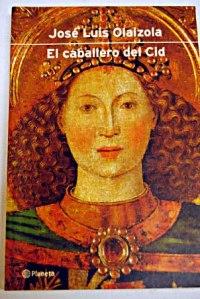 El caballero del Cid, de José Luis Olaizola