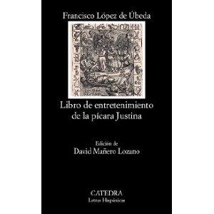 La pícara Justina, de López de Úbeda