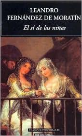 El sí de las niñas, de Moratín