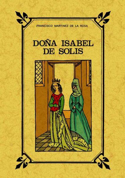 Doña Isabel de Solís, de Martínez de la Rosa