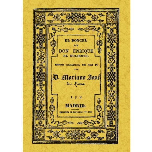 El doncel de don Enrique el Doliente, de Larra
