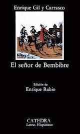 El señor de Bembibre, de Enrique Gil y Carrasco