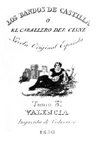 Los bandos de Castilla, de López Soler