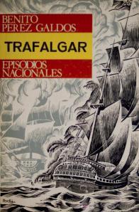 Trafalgar, de Pérez Galdós