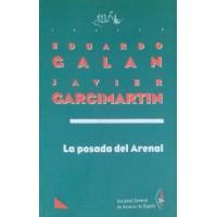La posada del Arenal, de Eduardo Galán y Javier Garcimartín