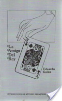 La amiga del Rey, de Eduardo Galán Font
