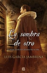 La sombra de otro, de Luis García Jambrina