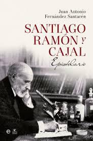 Ramón y Cajal, Epistolario