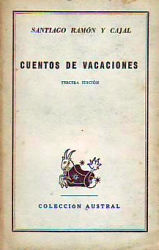 Cuentos de vacaciones, de Ramón y Cajal