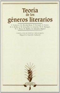 Teoría de los géneros literarios, coord. Miguel Á. Garrido Gallardo
