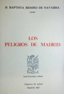 Los peligros de Madrid, de Baptista Remiro de Navarra.