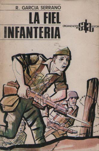 La_fiel_infanteria