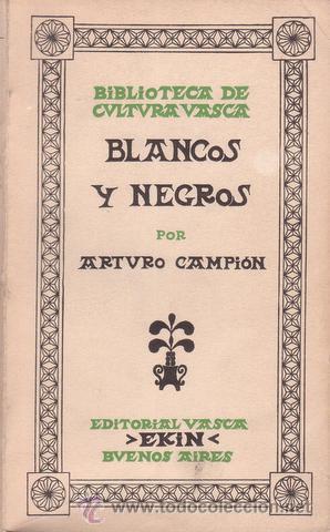 Blancos y negros, de Arturo Campión