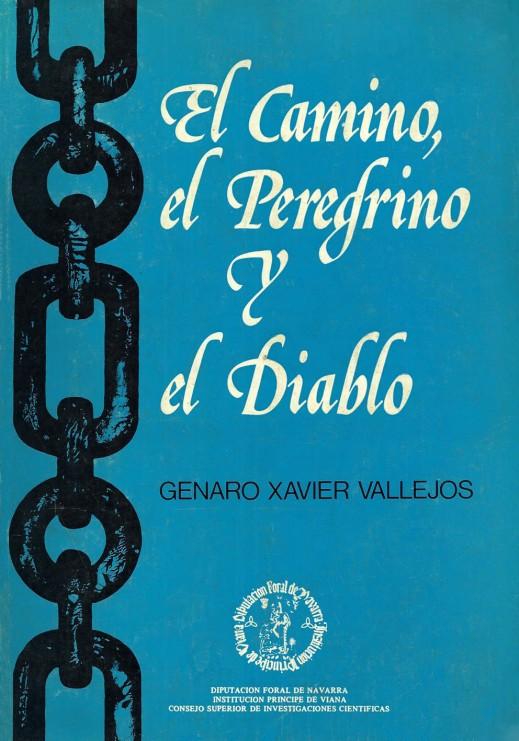 EL CAMINO, EL PEREGRINO Y EL DIABLO Genaro Xavier Vallejos
