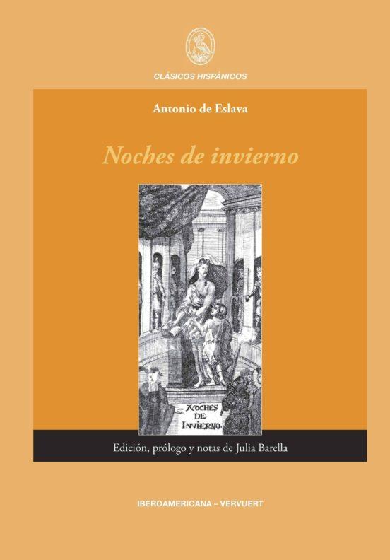 Cubierta de Antonio de Eslava, Noches de invierno, edición, prólogo y notas de Julia Barella, Madrid / Frankfurt am Main, Iberoamericana / Vervuert, 2013