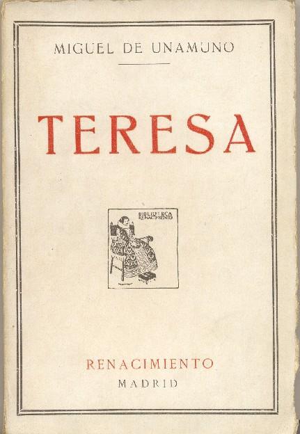 Cubierta de Teresa (Renacimiento), de Miguel de Unamuno