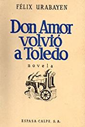 Cubierta del libro Don Amor volvió a Toledo, de Félix Urabayen, Madrid, Espasa-Calpe, 1936